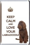 KEEP CALM and LOVE YOUR LABRADOODLE with a brown Labradoodle Image Fridge Magnet